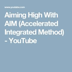 Aiming High With AIM (Accelerated Integrated Method) - YouTube