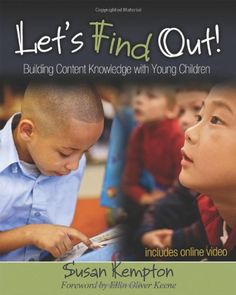 Let's Find Out!: Building Content Knowledge with Young Children