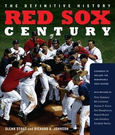 Red Sox Century: The Definitive History of Baseball's Most Storied Franchise, Expanded and Updated by Richard A. Johnson. $27.31