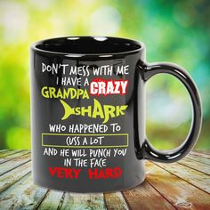 I Have A Crazy Grandpa Shark Don't Mess With Me Great t-shirts, mugs, bags, hoodie, sweatshirt, sleeve tee gift for grandpa, granddad, grandfather from grandson, granddaughter, or any girls, boys, grandchildren, grandkids, friends, men, women on birthday, mother's day, father's day, grandparents day, Christmas or any anniversaries, holidays, occasions. Crazy Wife, Crazy Aunt, Crazy Sister, Dad To Be Shirts, Shirts For Girls, Tee Shirts, Funny Shirts, Gifts For Teens, Gifts For Family