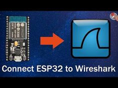 Sniffing WiFi with ESP32 & ESP8266