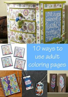 Don't let your adult coloring pages just sit there - use them to make something awesome! Here are unique 10 ideas you'll have to try. So much fun!