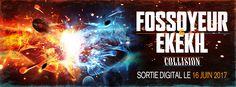 Fossoyeur & Ekekil, le projet commun : collision....le 16 juin 2017 #fossoyeur92 #ekekil