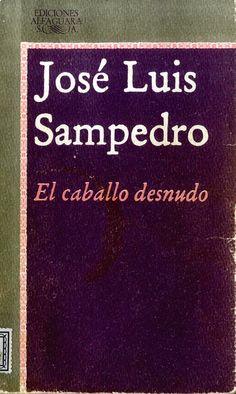 El caballo desnudo / José Luis Sampedro. Per a setembre