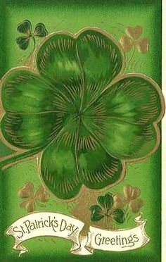 Patrick's Day Greetings I'm looking over a four leaf clover that I over looked before. Fete Saint Patrick, Sant Patrick, St Patricks Day Cards, Happy St Patricks Day, St Patricks Day Pictures, Vintage Greeting Cards, Vintage Postcards, French Postcards, Images Vintage