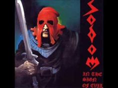 SODOM • In the Sign of Evil • 1984 • Germany Black/Speed Metal (early) • Thrash Metal (later)