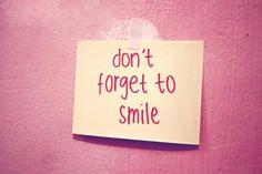No olvides de sonreír.