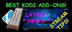 Having issues with free Movies, TV Shows, Sports, IPTV Streams? | Kodi | Open Source Home Theater Software