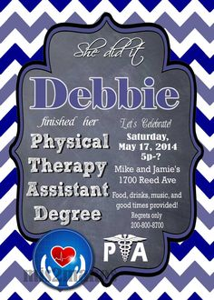 Physical Therapy Assistant Degree / Graduation invitations for PTA
