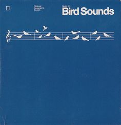 National Geographic Society guide to bird sounds. 1983