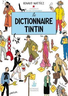 le Dictionnaire Tintin - Blended with Superimpose