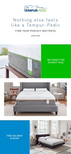 Complete your bedroom with the perfect mattresses. Get a 90-night trial, free delivery and setup, and a ten-year warranty when you buy from tempurpedic.com.