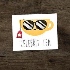 Celebrit-tea Digital Printable Poster Funny Celebrity Tea Puns Cup Of Tea Pun Punny Teacup Teas Famous Star Celeb Joke Celebs Chai Fun - Tee Tea Quotes Funny, Funny Puns, Funny Humor, Fun Funny, Tea Puns, Cuppa Tea, Teas Tea, Chai Quotes, Funny Doodles