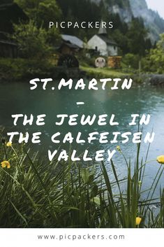 Martin is a mini village in the Calfeisen Valley in St. Here's why you have to check it out and how you'll get there. St Martin, Some Jokes, Small Ponds, Future Travel, Day Trip, Switzerland, Travel Destinations, Hiking, Mountain