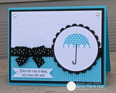 2013 Spring Catalog - Rain or Shine stamp set, Cloudy Day TIEF; sentiment from Bootiful Occasions stamp set  by Stampin' Anne