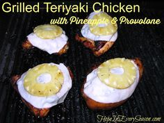 Hope In Every Season: The {Not Just} Homemaking Party: Grilled Teriyaki Chicken with Pineapple and Provolone