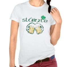 Slainte T-shirt. Slainte means health and is a well-known Irish toast - it equates to 'cheers' when toasting!