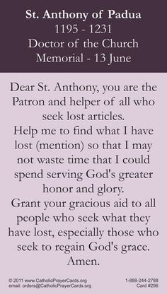 {Pray} St Anthoney, come around. Something is lost and must be found. If you find it, you will see just how grateful we will be.