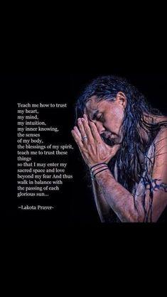 Lakota Prayer #NativeAmerican #Indigenous prayer