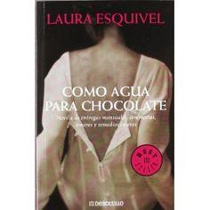 Como Agua Para Chocolate. Precioso libro!!