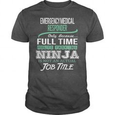 Awesome Tee For Emergency Medical Responder - #shirt prints #hoodies/sweatshirts. BUY TODAY AND SAVE => https://www.sunfrog.com/LifeStyle/Awesome-Tee-For-Emergency-Medical-Responder-144383609-Dark-Grey-Guys.html?60505