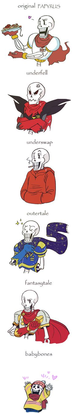 CHOOSE YOUR PAPYRUS! All but underfell his scary :(!