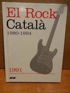 EL ROCK CATALÀ. 1991. LIBRO/CD - 18 TEMAS. CALIDAD LUJO.