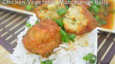 Chicken vegaetable Manchurain balls