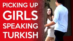 Picking Up Girls Speaking Turkish (Video) Pick Up, Laughter, Comedy, Stress, Humor, Pua, Girls, Languages, Youtubers