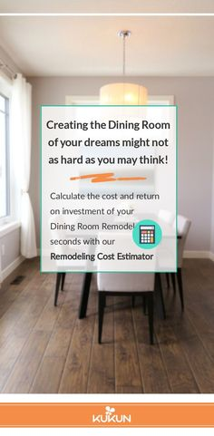Discover the cost of any Home Remodeling project and how it will affect the value of your property with this free Remodeling Cost Calculator. Give it a try today! #DiningRoomRemodel #HomeImprovements #CostEstimator