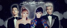 G-Dragon★,Bom★,Cl★ and T.O.P★