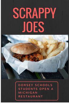 Dorsey Culinary Academy graduates have recently opened a new restaurant! Scrappy Joe's, located in Warren, MI  http://dorsey.edu/blog/dorsey-students-open-local-michigan-restaurant-scrappy-joes/