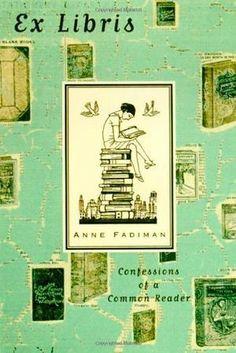 EX LIBRIS by Anne Fadiman