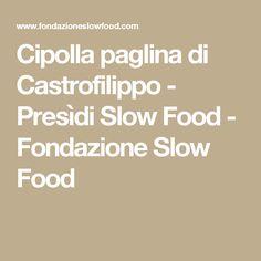 Cipolla paglina di Castrofilippo - Presìdi Slow Food - Fondazione Slow Food