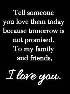 (yes, please) Tomorrow Is Not Promised, Life Advice, Daily Motivation, I Love You, Best Quotes, Bible Verses, Meant To Be, Thankful, Inspirational Quotes