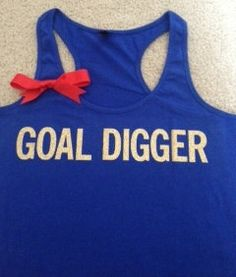 Goal Digger Racerback by RufflesWithLove on Etsy, $25.00
