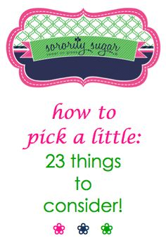 It's time again for big/little matchmaking! How to pick the perfect little? It's an excellent idea to look beyond the surface.  Consider these questions and you will soon see if a potential little is the right one for you! <3 BLOG LINK:  http://sororitysugar.tumblr.com/post/76232799146/how-to-pick-a-little-things-to-consider#notes