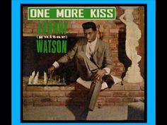 SOUL BOY - ( Johnny Guitar Watson - One More Kiss )