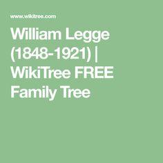 William  Legge (1848-1921) | WikiTree FREE Family Tree