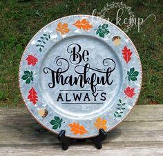 Be Thankful Always Galvanized Charger Plate Decoration Dollar Tree Plates, Dollar Tree Decor, Charger Plate Crafts, Charger Plates, Thrift Store Crafts, Crafts To Sell, Painted Ceramic Plates, Decorative Plates, Craft Show Ideas