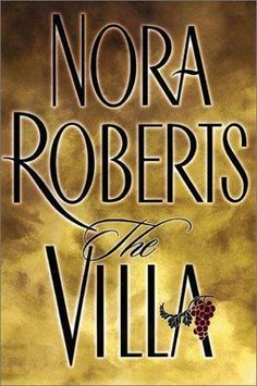 Snuggle up with a glass of wine and a Nora Roberts novel set in a vineyard with all the elements of a juicy story.
