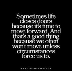 Sometimes-life-closes-doors-because-its-time-to-move-forward.jpg (468×464)