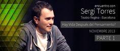 """SERGI TORRES - """"¿Hay Vida después del Pensamiento?"""" - Barcelona, Teatro ..."""