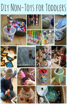 15 DIY non-toys for toddlers and babies.  I love that so many of these are made with things from around the house!