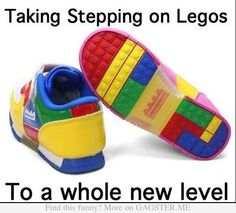Taking Stepping on Legos To a Whole new level
