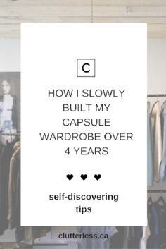 I've been dressing out of a capsule wardrobe for several years now. It came  about gradually; I wasn't even conscious of building it when I first  started.   In this post, I will describe how I came to embrace a capsule wardrobe and  the path I'd taken to get here.