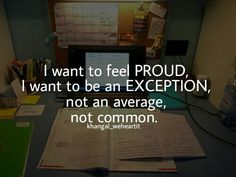 not average + not common + be an exception