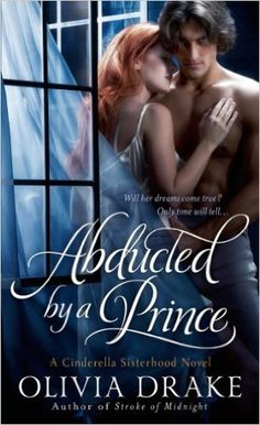 Abducted by a Prince (Cinderella Sisterhood Series Book 3) - Kindle edition by Olivia Drake. Romance Kindle eBooks @ Amazon.com.