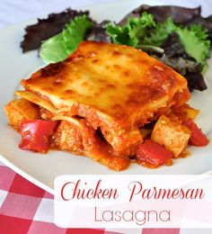 Chicken Parmesan Lasagna - combines the flavours of two comfort food Italian classics into one great dinner. You can even use leftover chicken.