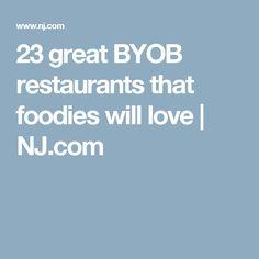 23 great BYOB restaurants that foodies will love | NJ.com